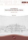 Les archives du Grand Conseil des Pays-Bas à Malines (vers 1445 - 1797)