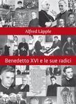 Benedetto XVI e le sue radici