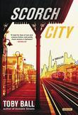 Scorch City: A Thriller