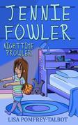 Jennie Fowler Nighttime Prowler: Jennie Fowler Book 1