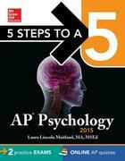 5 Steps to a 5 AP Psychology, 2015 Edition