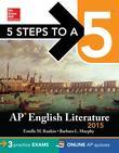 5 Steps to a 5 AP English Literature 2015 Edition (Book Alone)