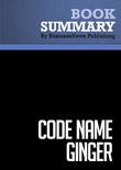 Summary: Code name Ginger -Steve Kemper