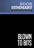 Summary: Blown to bits - Philip Evans and Thomas Wurster