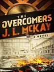 The Overcomers: A Novel