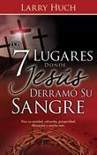 7 Lugares Donde Jesús Derramó Su Sangre, Los