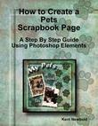 How to Create a Pets Scrapbook Page: A Step by Step Guide Using Photoshop Elements