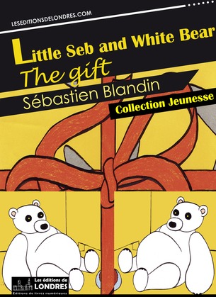 Little Seb and White Bear, the gift