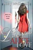 The Liberation of Alice Love