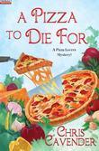 A Pizza To Die For