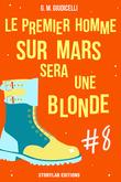 Le premier homme sur Mars sera une blonde, épisode 8