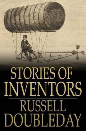 Stories of Inventors