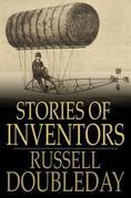 Stories of Inventors: The Adventures of Inventors and Engineers