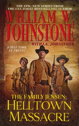 The Family Jensen: Helltown Massacre