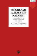 Regresar a Jesús de Nazaret (eBook-ePub)