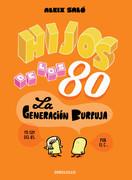 Hijos de los 80 (Tamaño de Imagen Fijo)