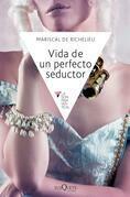 Vida de un perfecto seductor
