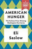 American Hunger: The Pulitzer Prize-Winning Washington Post Series