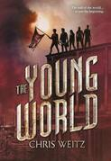 The Young World - FREE PREVIEW EDITION (The First 12 Chapters)