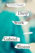 Dirty Work: A Novel