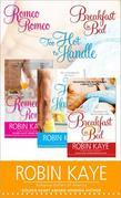 Robin Kaye Bundle: Romeo, Romeo; Too Hot to Handle; and Breakfast in Bed