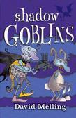 Goblins: 4: Shadow Goblins