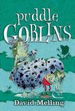 Goblins: 3: Puddle Goblins