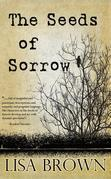 The Seeds of Sorrow