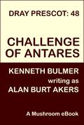 Challenge of Antares [Dray Prescot #48]