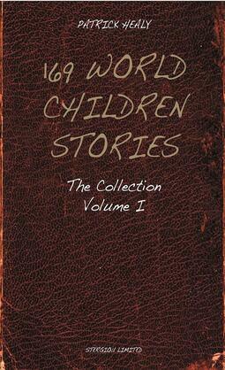 169 World Children Stories: The Collection - Vol. 1