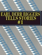 Earl Derr Biggers Tells Stories #1