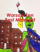 Warsaw Ten Past Midnight