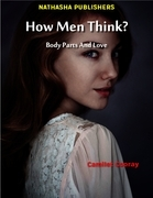 How Men Think? : Body Parts and Love