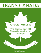 Cycle For Life: The Story of the 1991 Trans-Canada Record Attempt