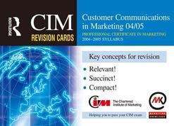 CIM Revision Cards: Customer Communications in Marketing 04/05