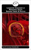 Laboratory Assessment of Nutritional Status: Bridging Theory & Practice