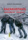 Kazakhstan's Assassinated Democracy