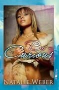 Bi-Curious Volume 1: Serenity