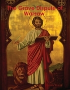 The Grave Dispute of Warsaw