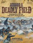 Across a Deadly Field - Regimental Rules for Civil War Battles