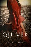 Quiver: A Novel (Pegasus Crime)