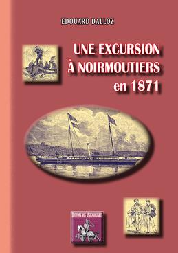 Une excursion à Noirmoutiers en 1871