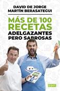 Más de 100 recetas adelgazantes pero sabrosas