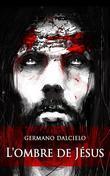 L'ombre de Jésus (Thriller)
