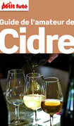 Guide de l'amateur de Cidre 2015 Petit Futé