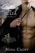 Betting on Julia (A Melville Sisters Novel)