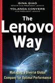 The Lenovo Way: Managing a Diverse Global Company for Optimal Performance: Managing a Diverse Global Company for Optimal Performance