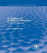 A History of Ethiopia: Volume I: Nubia and Abyssinia