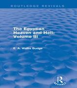 The Egyptian Heaven and Hell: Volume III