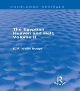 The Egyptian Heaven and Hell: Volume II (Routledge Revivals)